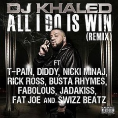 DJ Khaled - All I Do Is Win Remix ft. T-Pain, Rick Ross, P. Diddy, Busta Rhymes, Nicki Minaj, Fabolous, Jadakiss, Fat Joe & Swizz Beatz
